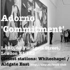 [SYMPOSIUM] #21 Adorno Commitment. Flyer by Nat Pimlott.