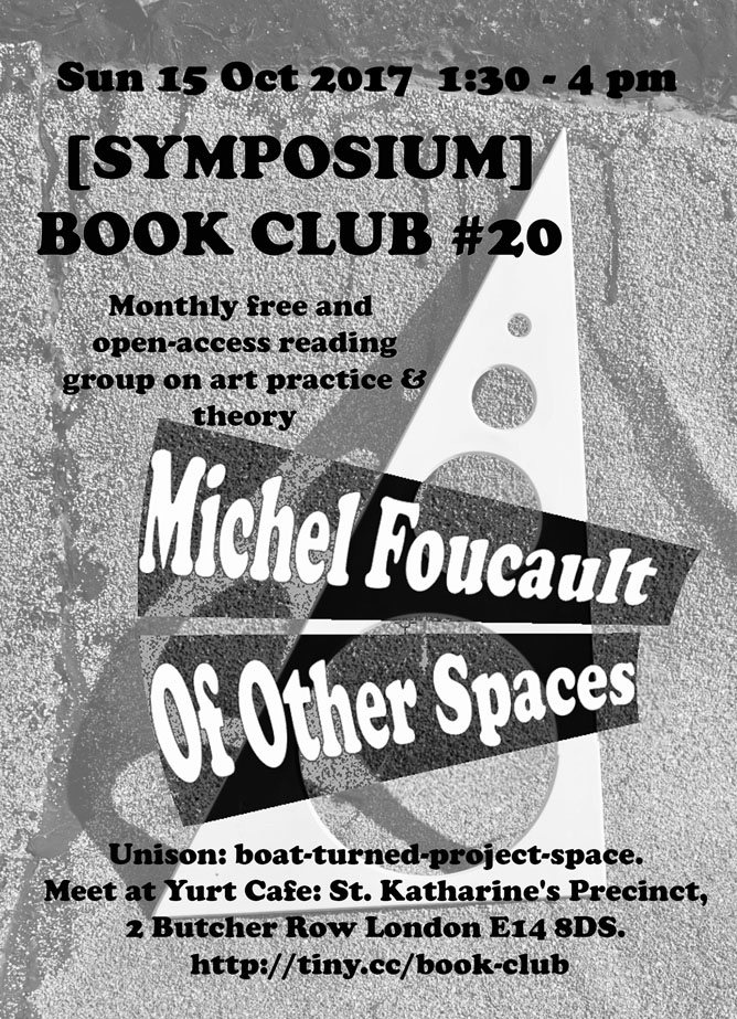 [SYMPOSIUM] BOOK CLUB #20 Foucault: Of Other Spaces. Flyer by Dasha Loyko.