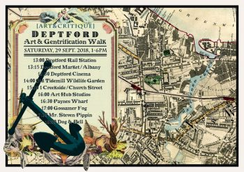 [ARTCRAWL]#15 Deptford Art & Gentrification Walk Pt. 2, 29 Sept 2018.