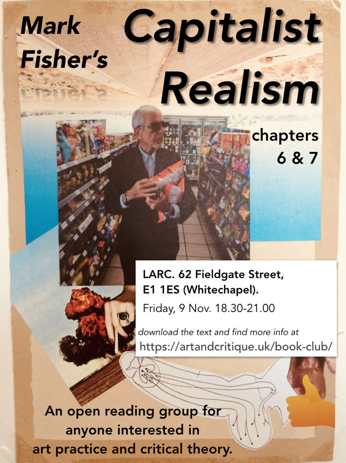 Fisher: Capitalist Realism Pt.3. Flyer by Elliot C. Mason.