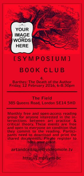 [BOOKCLUB]#4 Barthes The Death of the Author, 12 Feb 2016, The Field New Cross.