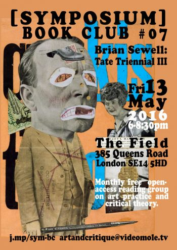 [BOOKCLUB]#7 Sewell Tate Triennial III, 13 May 2016, The Field New Cross.