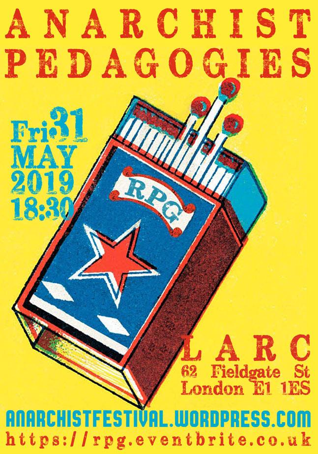 RPG#3 Anarchist Pedagogies, 31 May 2019, LARC, Whitechapel.