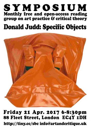 [SYMPOSIUM]#17 Donald Judd Specific Objects, 21 Apr 2017, MayDay Rooms.